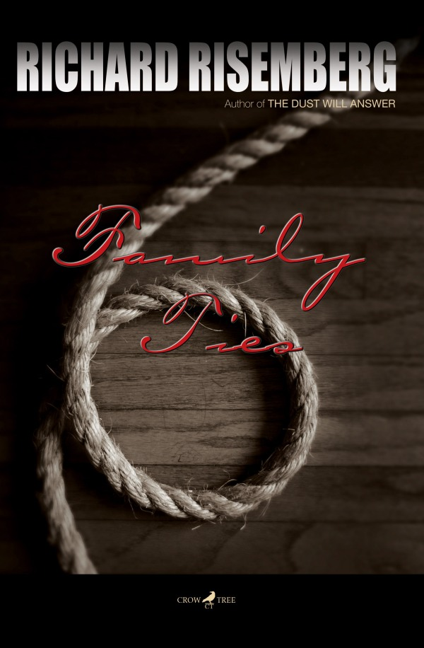 "Front cover of my second novel, ""Family Ties"""