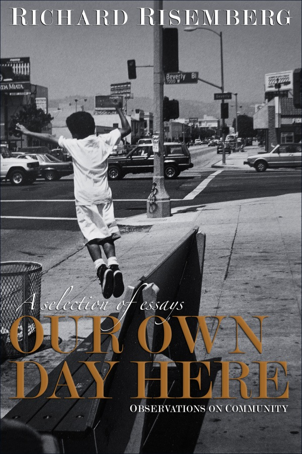 "Front cover of my collected essays, ""Our Own Day Here"""